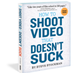 how-to-shoot-video-that-doesnt-suck